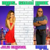 Mrs. Good Luck Duet By BAMIL and Julia Crystal