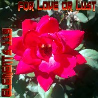 For Love Or Lust By Elements 119 Featuring BAMIL