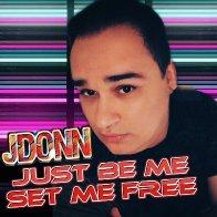 Jus Be Me, Set Me Free