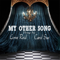 My Other Song ~featuring Lorne Reid