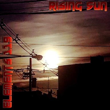 Rising Sun By Elements 119 Featuring BAMIL