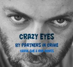 Crazy Eyes (Feat. Carol Sue)