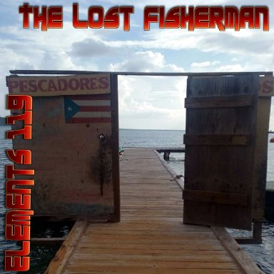 The Lost Fisherman By Elements 119 Featuring BAMIL And Lady N