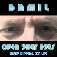 'Open Your Eyes (Keep Ripping It Up)'