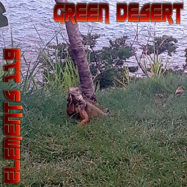 Green Desert By Elements 119 Featuring BAMIL And Lady N