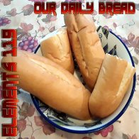 Our Daily Bread By Elements 119 Featuring BAMIL