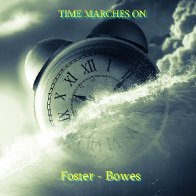 Time Marches On (Stephan Foster & Ron Bowes)