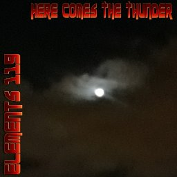 Here Comes The Thunder By Elements 119 Featuring BAMIL