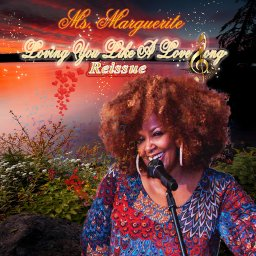 """Ms. Marguerite """"Loving You Like A Love Song Reissue"""""""