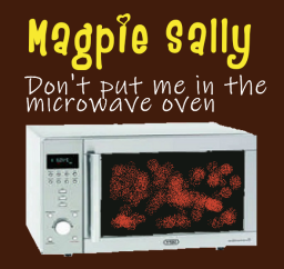 Don't put me in the microwave oven
