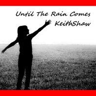 Until The Rain Comes
