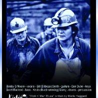 Workin' Man Blues - Bill Smith, Bobby G Moore, Scott Macleod, Dan Dube and Kevin Marcy
