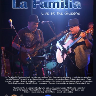 """""""Oye Como Va"""" - La Familia - Live at the Queens"""