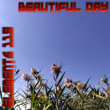 Beautiful Day By Elements 119 Featuring BAMIL