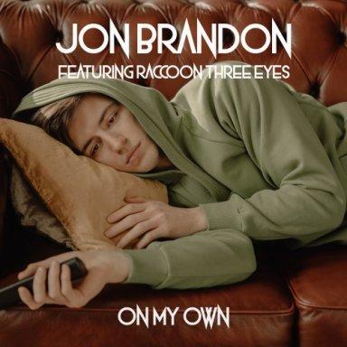 On My Own featuring Raccoon Three Eyes