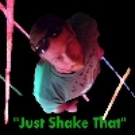 Just Shake That