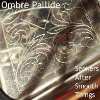 Ombre Pallide