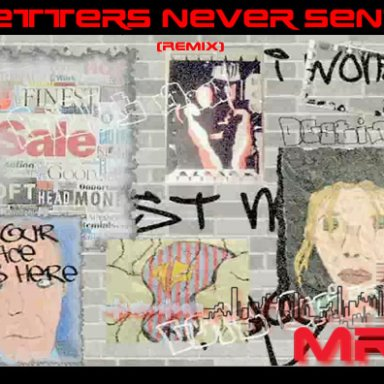 Letters Never Sent [Remix]