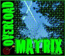 Matrix Overload