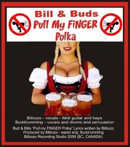 "BILL & BUD'S ""PULL MY FINGER POLKA"""