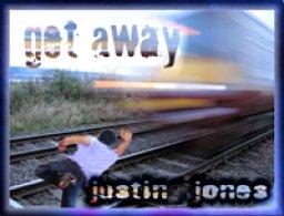 Get Away - Justin Jones