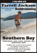 Southern Boy ( special guest Buddrumming)
