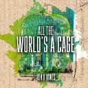 My latest album : All The World's A cage - is available now across all good platforms.