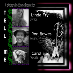 Tell Me (Featuring Ron Bowes & Carol Sue)