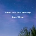 New Release!  Sambas and Bossa Novas Album