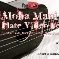 Aloha Maui Mixed Plate Music Video Fest