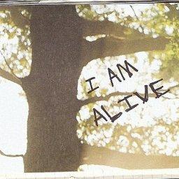 I am alive.jpg
