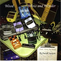 Wood, Wires and Wonder CD front