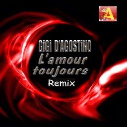 Gigi D'Agostino - L'Amour Toujours (DJ Alvin Remix).jpg
