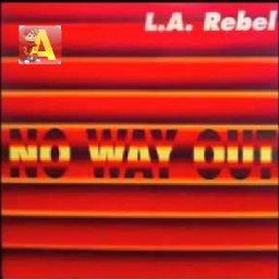 L.A.Rebel - No Way Out (DJ Alvin Remix).jpg