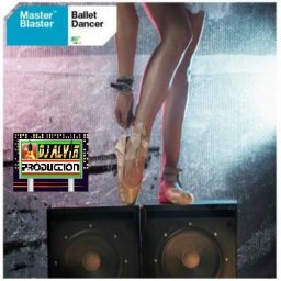 Master Blaster - Ballet Dancer (DJ Alvin Remix).jpg