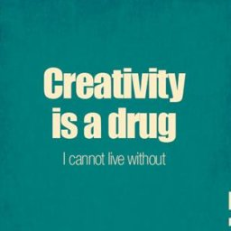 1365343884creativity-is-a-drug-quotes.jpg