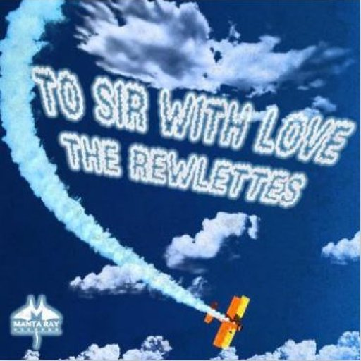 The ReWlettes Album Cover To Sir With Love