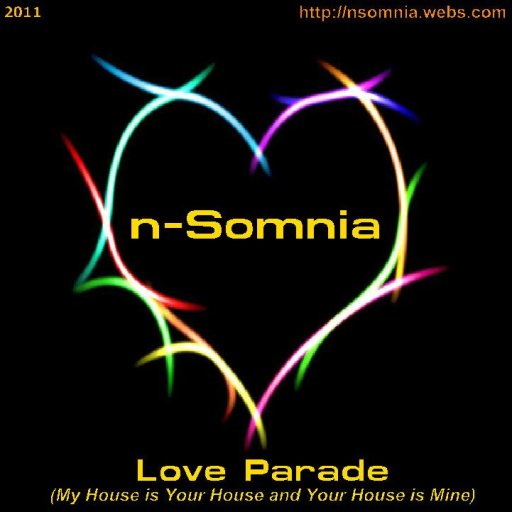 Love Parade (My House is Your House and Your House is Mine)