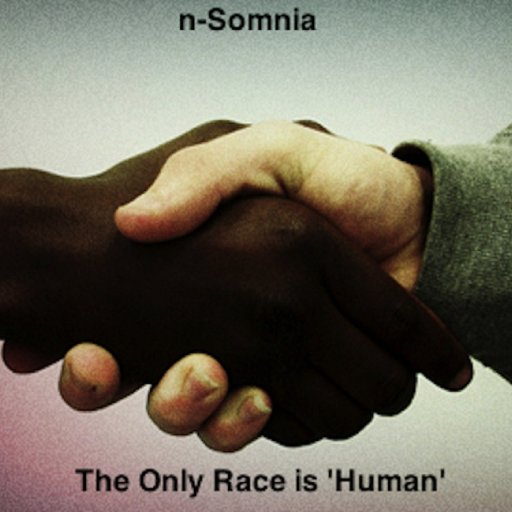 The Only Race is 'Human'