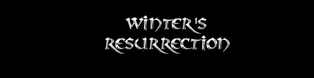 Winters Resurrection