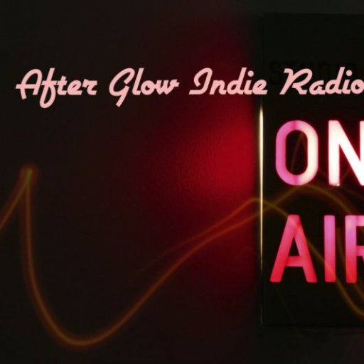 After Glow Indie Radio