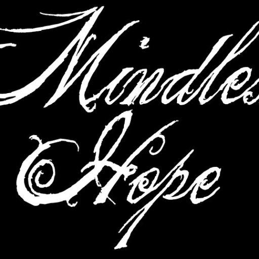 Mindless Hope