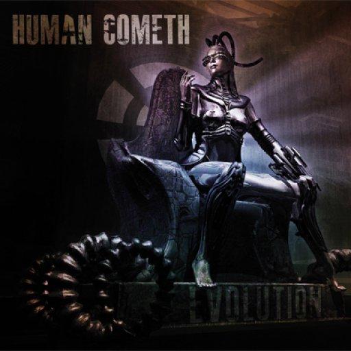 Human Cometh