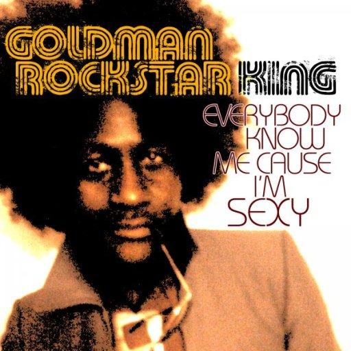 GOLDMAN ROCKSTAR KING