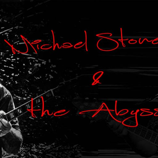 Michael Stone & The Abyss