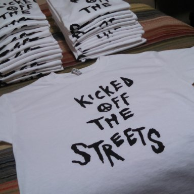 """Kicked off the Streets"" t-shirt...."