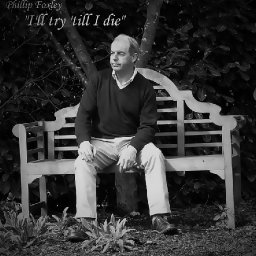 ill-try-till-i-die-by-phillip-foxley