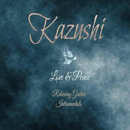 love-peace-relaxing-guitar-instrumentals-by-kazushi-on-apple-music