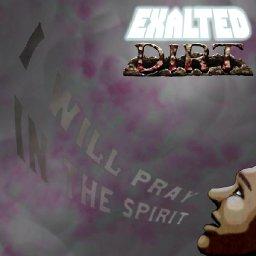 exalted-dirt-i-will-pray-in-the-spirit-jamendo-music-free-music-downloads