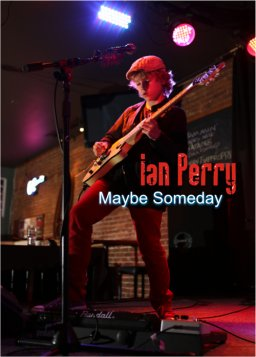 Maybe Someday - Ian Perry